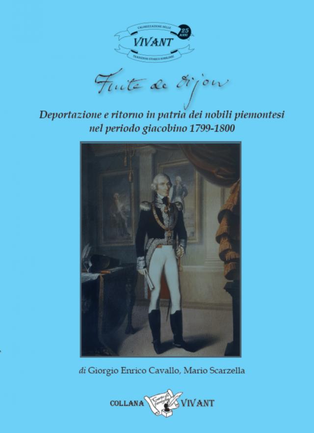 Deportazione e ritiro in patria nobili piemontesi Giorgio Cavallo e Mario Scarzella